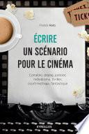 Ecrire un scénario pour le cinéma