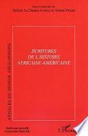 Ecritures de l'histoire africaine-américaine