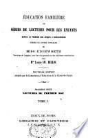 Education familière ou séries de lectures pour les enfants depuis le premier âge jusqu'à l'adolescence