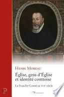 Eglise, gens d'Eglise et identité comtoise : la Franche-Comté au 17ème siècle