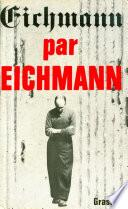 Eichmann par Eichmann