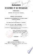 Eléments d'anatomie et de physiologie comparés, avec observations philosophiques et morales