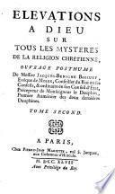 Elevations A Dieu Sur Tous Les Mysteres De La Religion Chrétienne