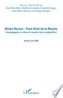 Elisée Reclus - Paul Vidal de la Blache