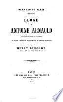 Éloge de Antoine Arnauld ...