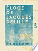 Éloge de Jacques Delille