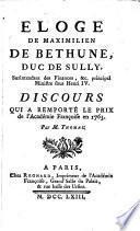 Eloge de Maximilien de Bethune, duc de Sully...