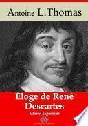 Éloge de René Descartes – suivi d'annexes