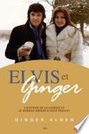 Elvis et Ginger