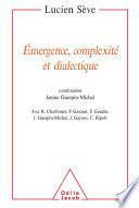 Émergence, complexité et dialectique