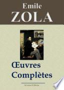 Emile Zola : Oeuvres complètes — 101 titres et annexes (Nouvelle édition enrichie)