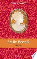 Emily Brontë - Une vie