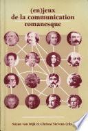 (En) jeux de la communication romanesque