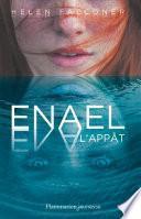 Enael (Tome 1) - L'Appât