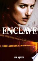 Enclave - Tome 1 - Enclave