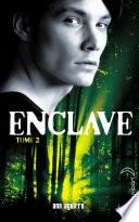 Enclave - Tome 2 - Salvation
