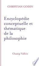 Encyclopédie conceptuelle et thématique de la philosophie