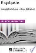 Encyclopédie, de Denis Diderot et Jean Le Rond d'Alembert