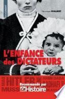 Enfance de dictateurs