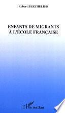 Enfants de migrants à l'école française