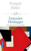 Entendre Heidegger