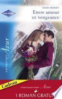 Entre amour et vengeance - L'été de la passion (Harlequin Azur)