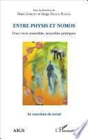 Entre physis et nomos