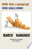 ENTREPRISE PUBLIQUE ET INVESTISSEMENT DIRECT : STRATÉGIES PRATIQUES DE GOUVERNANCE