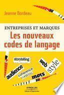 Entreprises et marques - Les nouveaux codes de langage