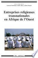 Entreprises religieuses transnationales en Afrique de l'Ouest