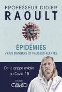 Epidémies : vrais dangers et fausses alertes