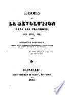 Épisodes de la révolution dans les Flandres, 1829, 1830, 1831