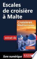 Escales de croisière à Malte