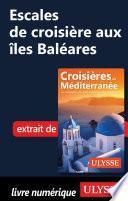Escales de croisière aux îles Baléares
