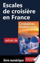 Escales de croisière en France
