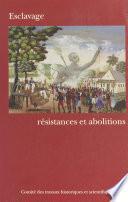 Esclavage : Résistances et abolitions