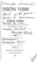 Escritos varios de Enrique Cortes ...