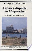 Espaces disputés en Afrique noire