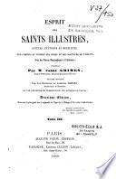 Esprit des Saints illustres, auteurs ascétiques et moralistes...