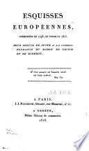 Esquisses europeennes, commencees en 1798, et finies en 1815. Pour servir de suit a la correspondance du --- et de (Denis) Diderot