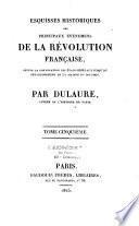 Esquisses historiques des principaux évènemens de la Révolution française...