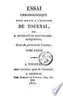 Essai chronologique pour servir à l'histoire de Tournay