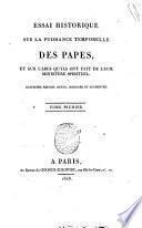 Essai historique sur la puissance temporelle des Papes, et sur l'abus qu'ils ont fait de leur ministère spirituel