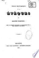 Essai historique sur les évêques du Diocèse d'Orange mêlé de documents historiques et chronologiques sur la ville d'Orange et ses princes