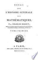 Essai sur l'histoire générale des mathématiques