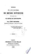 Essai sur la vie et les ouvrages de Henri Estienne