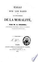 Essai sur les bases et les développemens de la moralité
