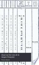 Essai sur les voix de la langue françoise Ou recherches sur l'accent prosodique des voyelles suivi d'un traité ou examen analytique de la phrase et de la période ... Terminé par un traité de la concordance du participe prétérit