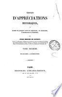 Essais d'appréciations historiques, ou examen de quelques points de philologie, de géographie, d'archéologie et d'histoire