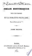 Essais historiques sur les modes et la toilette française